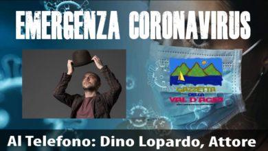 Photo of Il ruolo dell'attore al tempo del Coronavirus. Intervista telefonica a Dino Lopardo