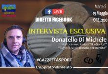 Photo of #GazzettaSport- Intervista Esclusiva a Donatello Di Michele
