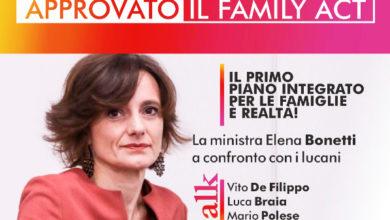 "Photo of Polese: ""Il ministro Bonetti illustra il Family Act ai lucani"""